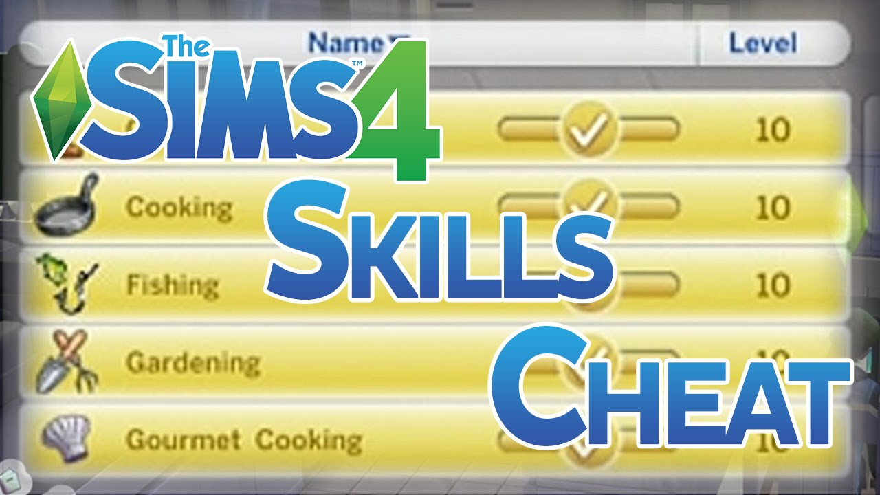 Latest Sims 4 Skill Cheat 2019 | The Sims 4 Skills Cheats