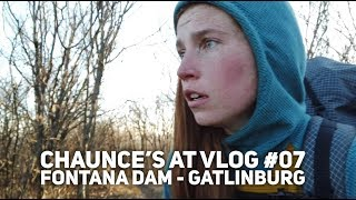 Chaunce's AT Vlog #07: Fontana Dam - Gatlinburg