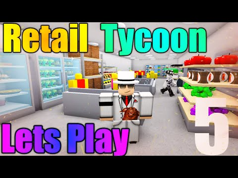 [roblox:-retail-tycoon]---lets-play-ep-5---crowded-store!