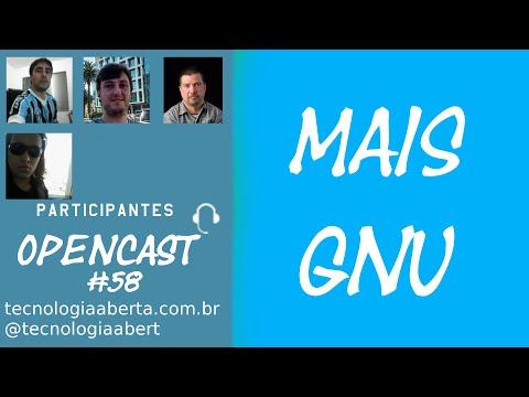 Opencast #58 – Mais GNU