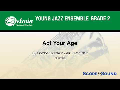 Act Your Age, arr. Peter Blair – Score & Sound