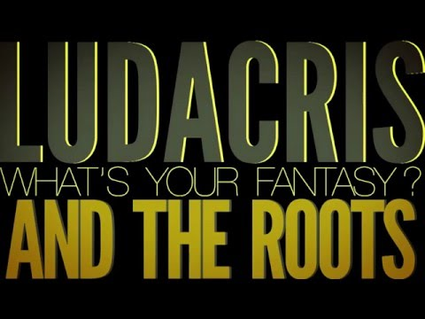 Ludacris w/The Roots – What's Your Fantasy (Acoustic)