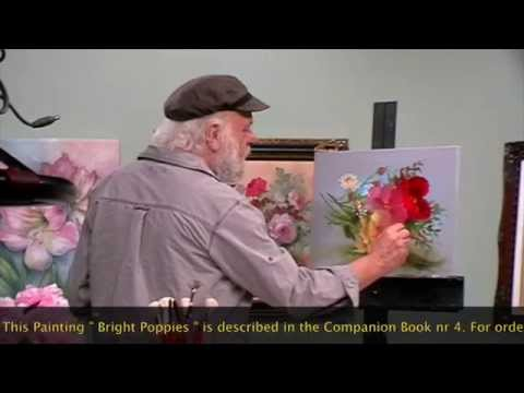 "The Beauty of Oil Painting, Behind the scenes, Episode 7 : "" Bright Poppies """