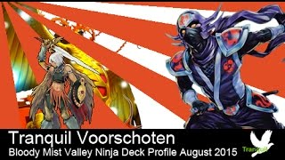 Bloody Mist Valley Ninja deck profile August 2015