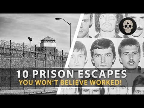 10 Most Amazing Prison Escapes
