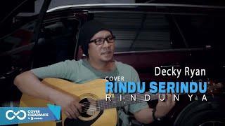 RINDU SERINDU RINDUNYA - SPOON COVER BY DECKY RYAN