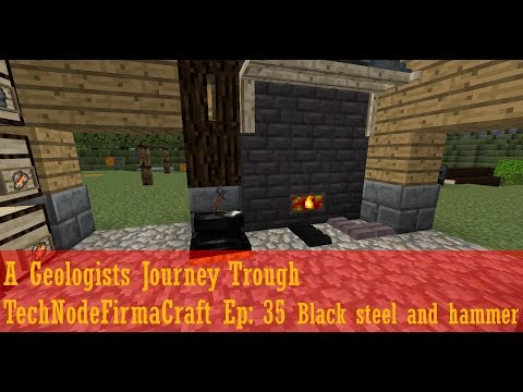 A Geologists Journey Trough TechNodeFirmaCraft Ep: 35 Black steel and hammer