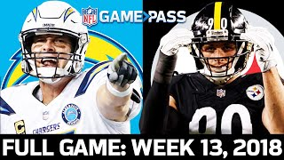 Los Angeles Chargers vs. Pittsburgh Steelers Week 13, 2018 FULL GAME