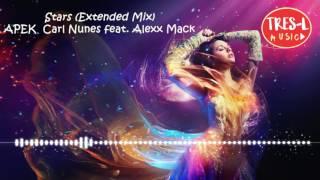 Stars (Extendede Remix) - APEK Carl Nunes feat. Alexx Mack