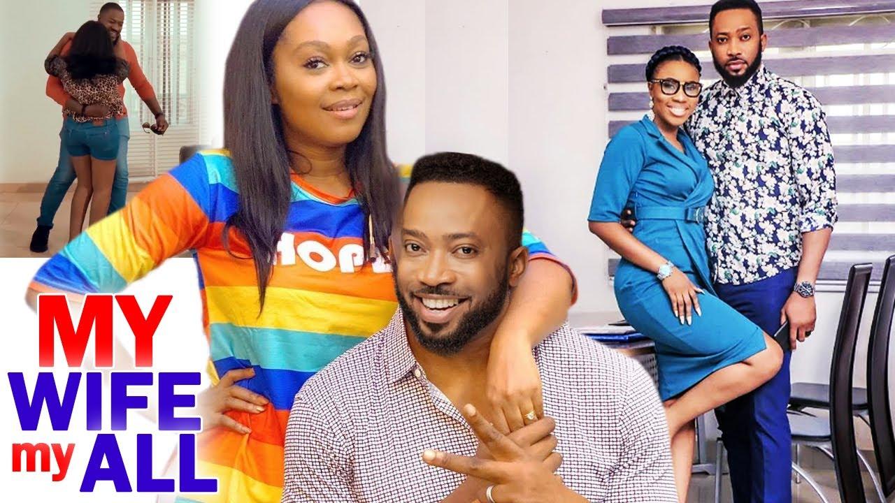 Download MY WIFE MY ALL FULL MOVIE  - (New Movie Hit) Fredrick Leonard 2020 Latest Nigerian Movie
