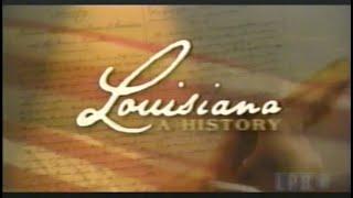 Louisiana: A History Pt. 1