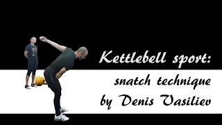 Denis Vasiliev | Kettlebell sport seminar: snatch technique (Everett, WA, 2018)