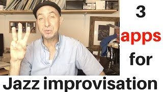 3 apps for better jazz improvisation
