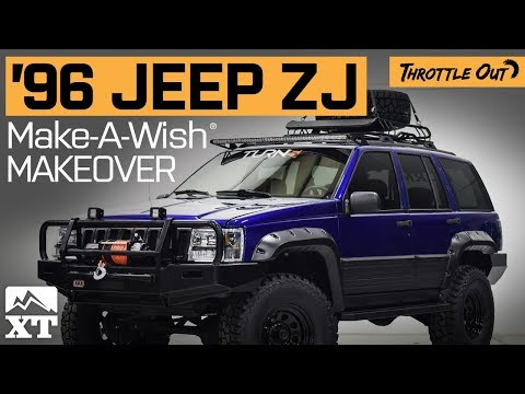 1996 Jeep Grand Cherokee ZJ Build For Make A Wish Foundation By ExtremeTerrain