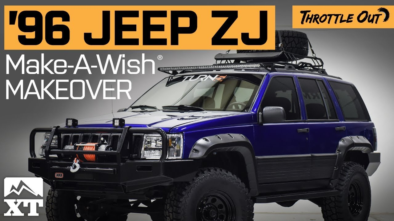 Build A Jeep >> 1996 Jeep Grand Cherokee ZJ Build For Make A Wish Foundation By ExtremeTerrain - YouTube