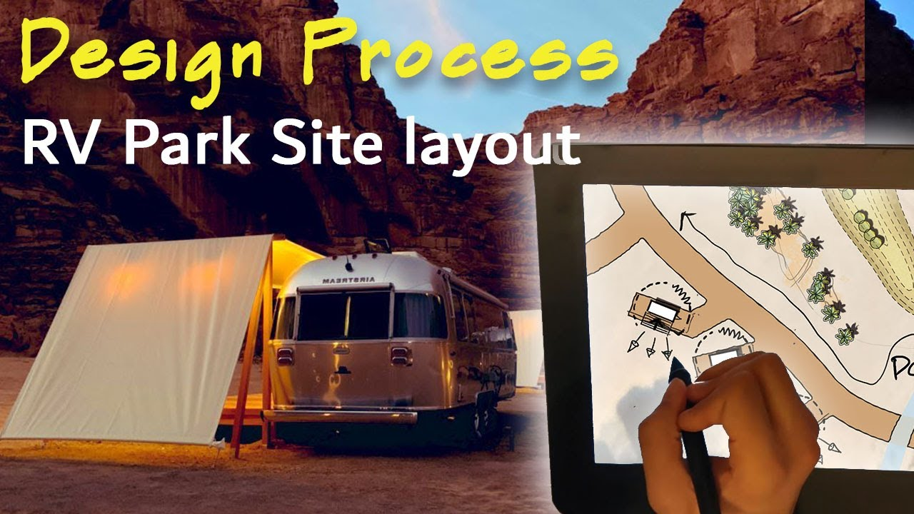 Site Planning RV Resort within Canyons! Design Process Landscape Architecture