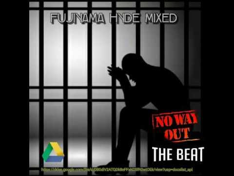 No Way Out The Beat (Mixed By DJ Fujiyama Hyde)[STADIUM JAKARTA]