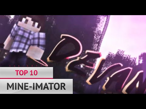 🍻 TOP 10 MINE-IMATOR INTRO ANIMATIONS 🍻