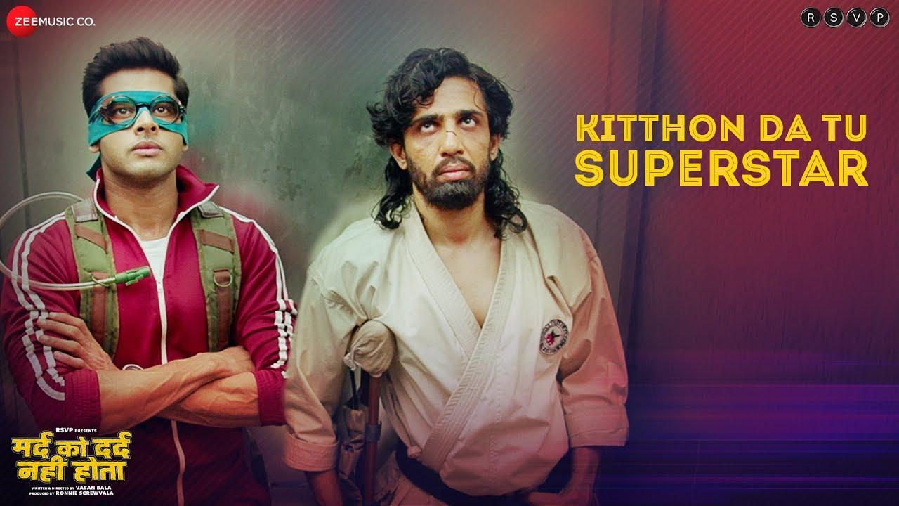Kitthon Da Tu Superstar -Full Video| Mard Ko Dard Nahi Hota| Radhika M & Abhimanyu D| Karan Kulk