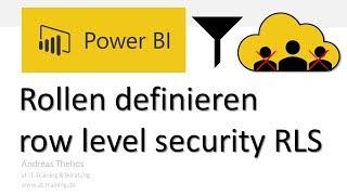 Power BI - Rollen für angepasste Berichte - Sicherheit