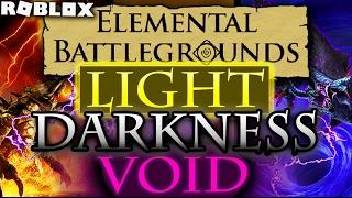 """Elemental Battlegrounds VOID class, Darkness class & Light class'""""SHOWCASE""""'   Roblox"""