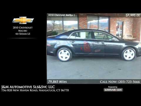 Used 2010 Chevrolet Malibu | J&M Automotive Sls&Svc LLC, Naugatuck, CT - SOLD