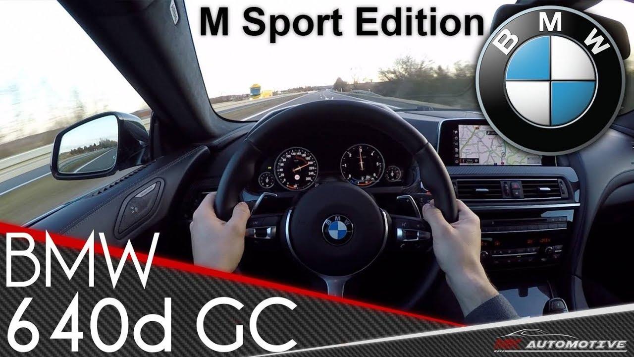 BMW 640d GranCoupe M Sport Edition xDrive POV Test Drive + Acceleration 0 - 200 km/h