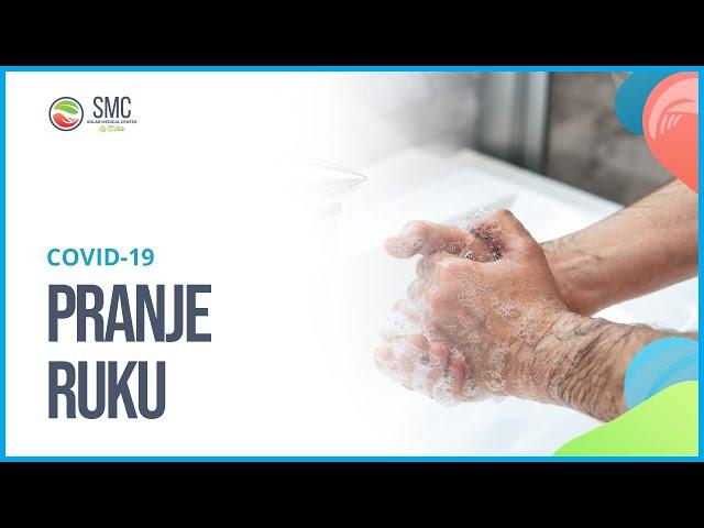 Pravilno pranje ruku - COVID-19