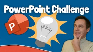 PowerPoint Challenge | Light bulb moment