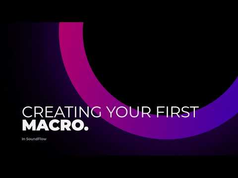 Creating your own macros in SoundFlow