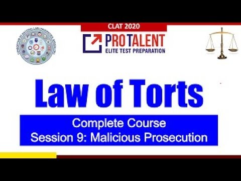 Law of Torts I Session 09 I Malicious Prosecution by ProTalent for CLAT