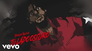 Смотреть клип Draco Rosa - Tu Lado Oscuro