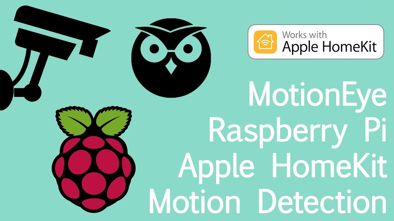 TUTORIAL: MotionEye Motion Detection in Apple HomeKit