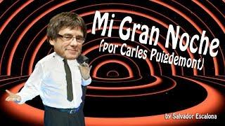 Carles Puigdemont versiona el mítico tema de Raphael, Mi Gran Noche...