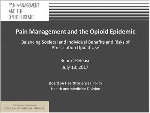 Report Release Webinar: Pain Management and the Opioid Epidemic