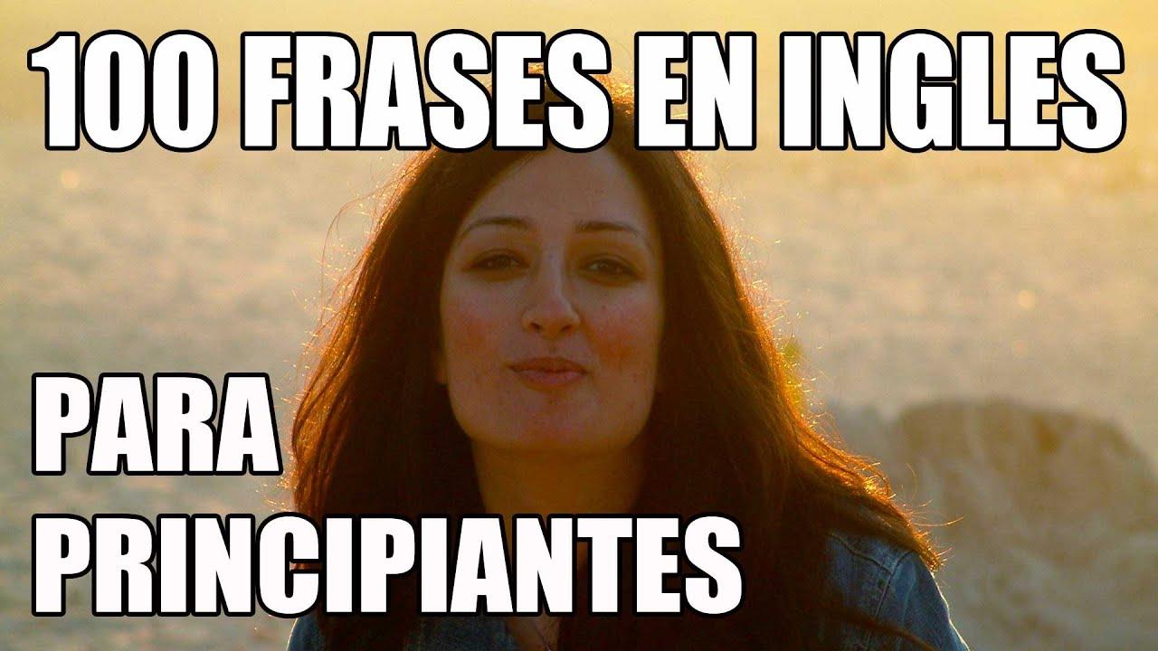 100 Frases En Inglés Para Principiantes Con Las Palabras Could Y Would Inglés Americano Parte 1