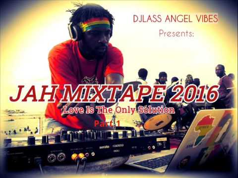 Jah Mixtape Feat. Chronixx, Morgan Heritage,Sizzla,Jah Cure, Busy Signal,& More..(September 2016)