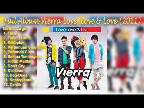 Full Album Vierra Love, Love & Love (2011)