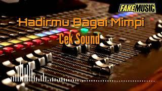Download lagu Hadirmu Bagai Mimpi - instrumen - Cek Sound