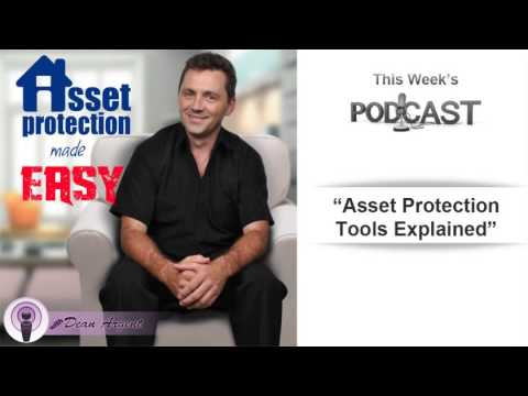 Asset Protection Tools Explained