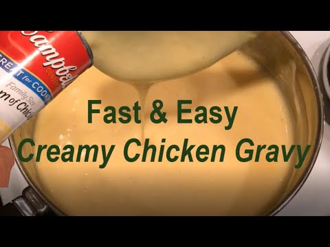 Creamy Chicken Gravy Recipe With Campbell's Cream Of Chicken Soup [Fast & Easy!]