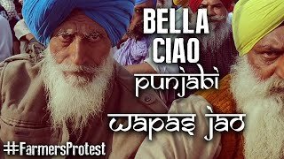Bella Ciao - Punjabi   Wapas Jao