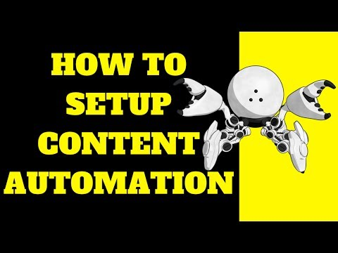 How To Setup Content Automation