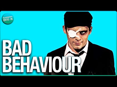 """BAD BEHAVIOUR 