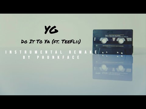 YG - Do It To Ya (Instrumental) [Remake By Phunkface] | FREE DOWNLOAD