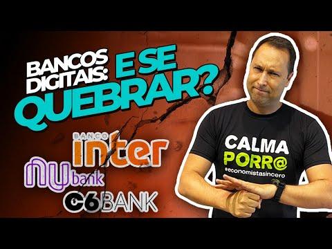 BANCO DIGITAL: Se Quebrar Perco Meu DINHEIRO? Nubank, Banco Inter, C6, BS2 Garantidos Pelo FGC?