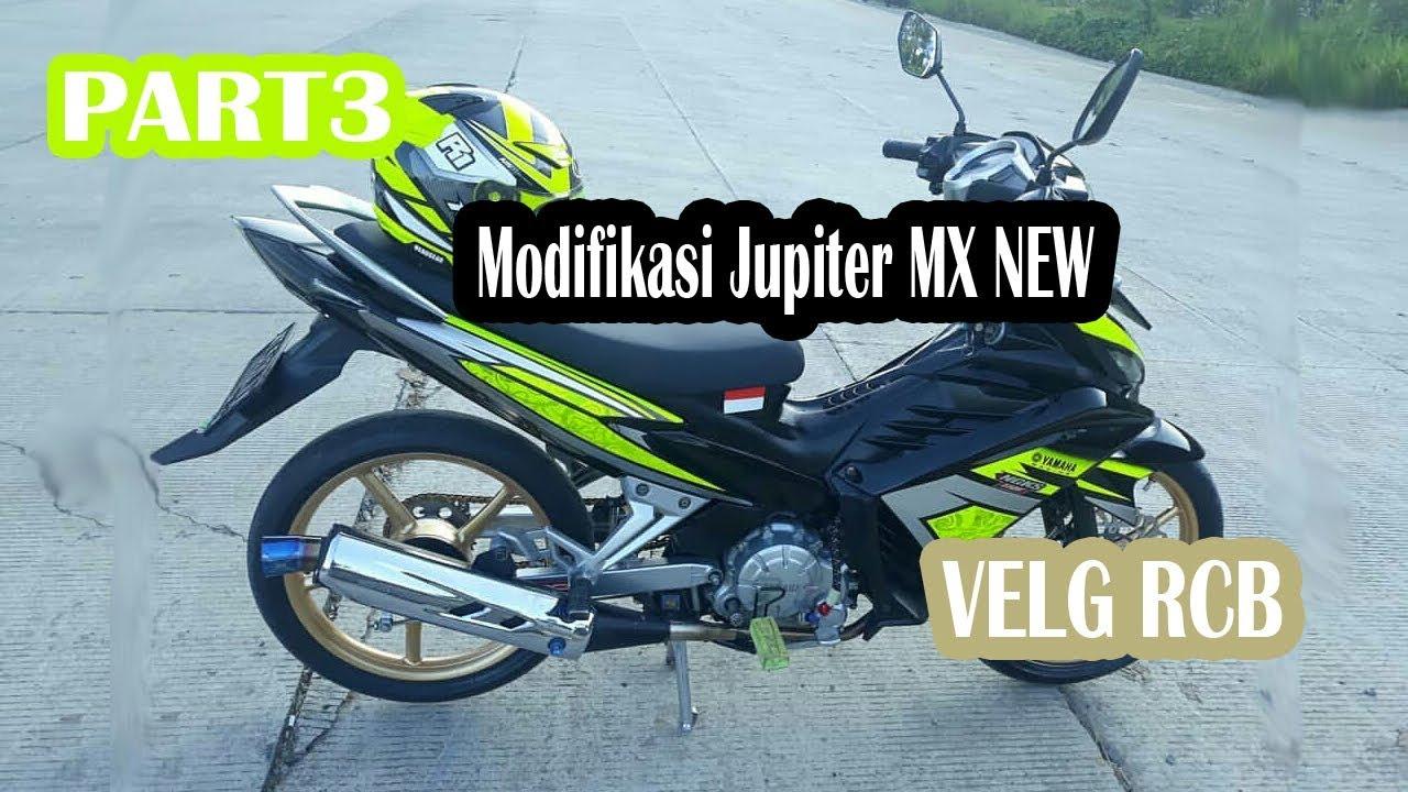 Modifikasi Jupiter Mx New 135 Part3 Velg Rcb