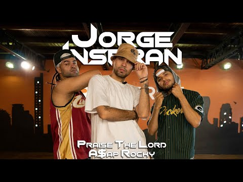 Praise The Lord - A$AP Rocky / Choreography by Jorge Insfran