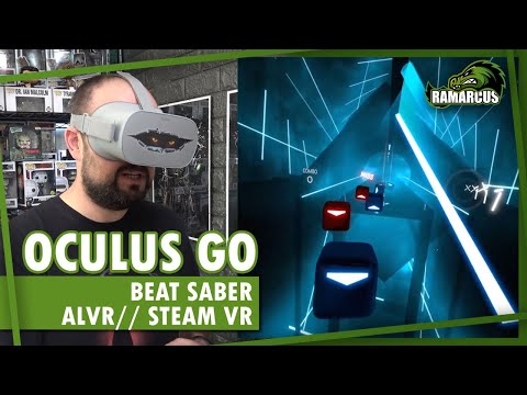 Oculus Go // ALVR/Steam VR // Beat Saber, how does it play? Gameplay