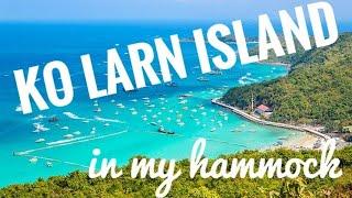 Ko Lan Island in my Hammock. Expensive island for cheap